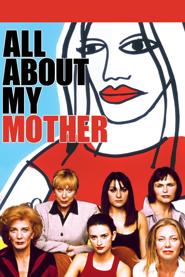All About My Mother | Buy, Rent or Watch on FandangoNOW