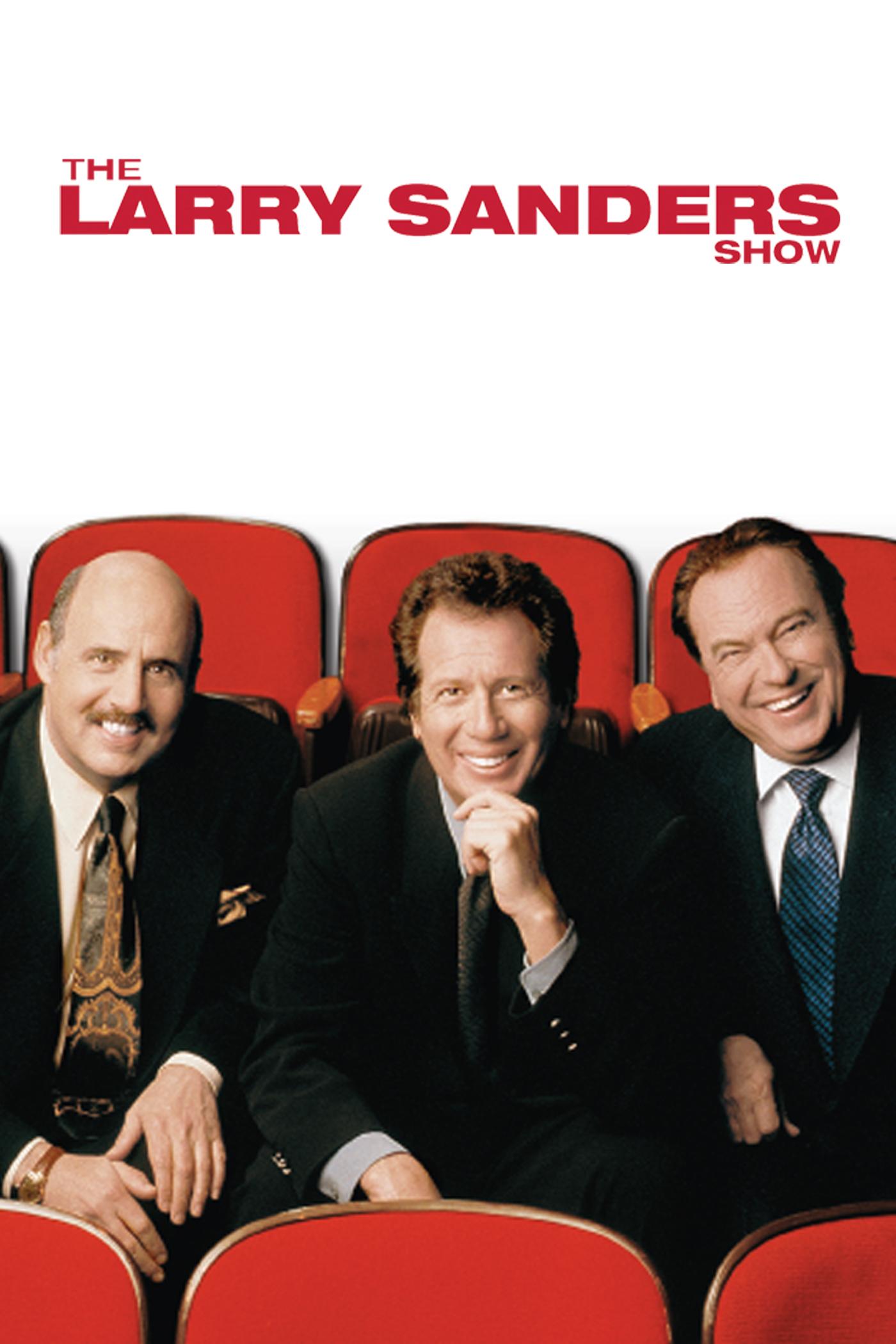 The Larry Sanders Show   Buy, Rent or Watch on FandangoNOW