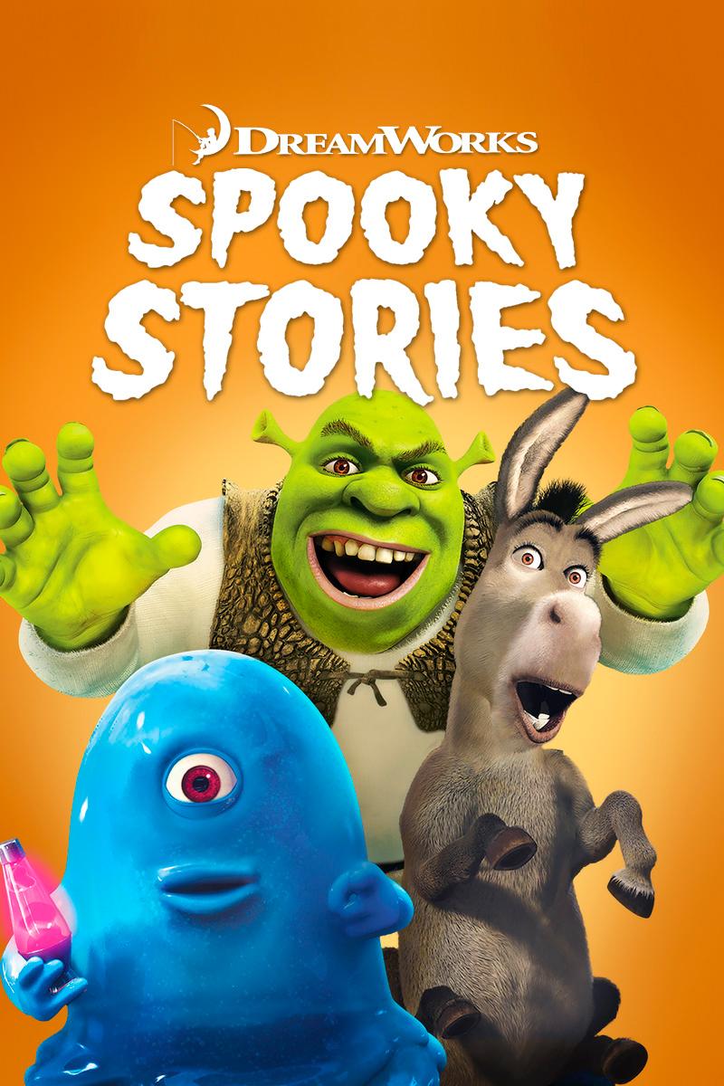 DreamWorks Spooky Stories | Buy, Rent or Watch on FandangoNOW