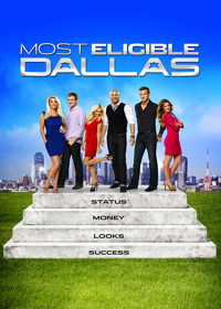 Watch Most Eligible Dallas: Season 1 Episode 1 - Plenty of Fish in the Big D  movie online, Download Most Eligible Dallas: Season 1 Episode 1 - Plenty of Fish in the Big D  movie