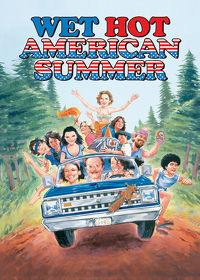 Watch Wet Hot American Summer 2001 movie online, Download Wet Hot American Summer 2001 movie