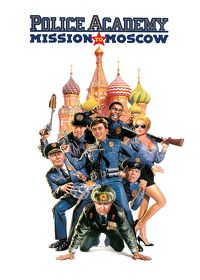 Watch Police Academy 7: Mission to Moscow 1994 movie online, Download Police Academy 7: Mission to Moscow 1994 movie