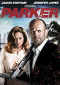Watch Parker 2013 movie online, Download Parker 2013 movie