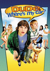 Watch Dude, Where's My Car? 2000 movie online, Download Dude, Where's My Car? 2000 movie