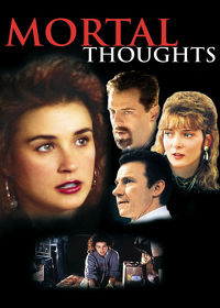 Watch Mortal Thoughts 1991 movie online, Download Mortal Thoughts 1991 movie