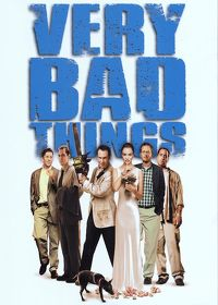 Watch Very Bad Things 1998 movie online, Download Very Bad Things 1998 movie