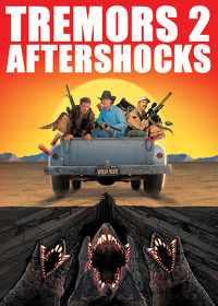 Watch Tremors 2: Aftershocks 1996 movie online, Download Tremors 2: Aftershocks 1996 movie