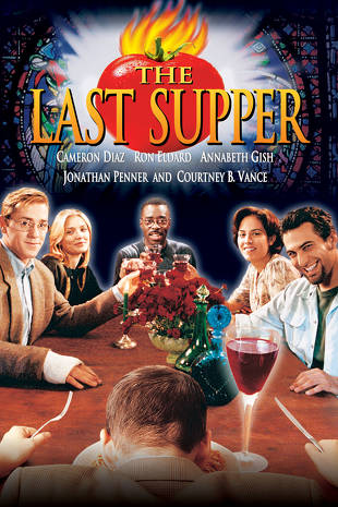 The Last Supper Buy Rent Or Watch On Fandangonow