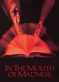 Watch In the Mouth of Madness 1995 movie online, Download In the Mouth of Madness 1995 movie