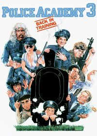 Watch Police Academy 3: Back in Training 1986 movie online, Download Police Academy 3: Back in Training 1986 movie