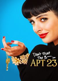 Watch Don't Trust the B---- in Apartment 23: Season 1  movie online, Download Don't Trust the B---- in Apartment 23: Season 1  movie