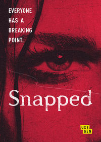 Watch Snapped  movie online, Download Snapped  movie