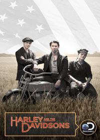 Watch Harley and the Davidsons: Season 1 Episode 1 - Amazing Machine  movie online, Download Harley and the Davidsons: Season 1 Episode 1 - Amazing Machine  movie