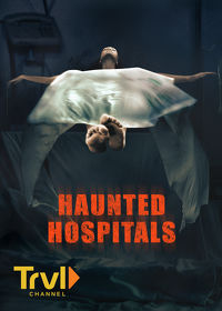 Watch Haunted Hospitals: Season 1 Episode 6 - A Question of Sanity  movie online, Download Haunted Hospitals: Season 1 Episode 6 - A Question of Sanity  movie