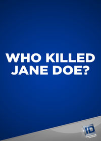 Watch Who Killed Jane Doe?: Season 1 Episode 4 - The Girl in the Gulf  movie online, Download Who Killed Jane Doe?: Season 1 Episode 4 - The Girl in the Gulf  movie