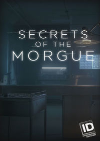 Watch Secrets of the Morgue: Season 1 Episode 6 - The Final Say  movie online, Download Secrets of the Morgue: Season 1 Episode 6 - The Final Say  movie