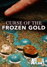 Watch Curse of the Frozen Gold: Season 1 Episode 3 - Ghosts from the Past  movie online, Download Curse of the Frozen Gold: Season 1 Episode 3 - Ghosts from the Past  movie