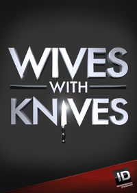 Watch Wives with Knives: Season 4 Episode 7 - Out on a Limb  movie online, Download Wives with Knives: Season 4 Episode 7 - Out on a Limb  movie