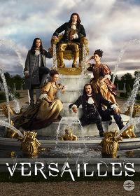 Watch Versailles: Season 3 Episode 1 - Smoke and Mirrors  movie online, Download Versailles: Season 3 Episode 1 - Smoke and Mirrors  movie