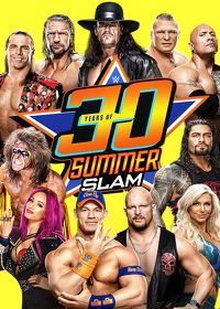 Watch WWE: 30 Years of SummerSlam: Season 1 Episode 1 - Episode 1  movie online, Download WWE: 30 Years of SummerSlam: Season 1 Episode 1 - Episode 1  movie