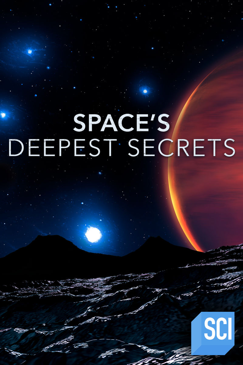 Space\'s Deepest Secrets Season 5 Episode 7