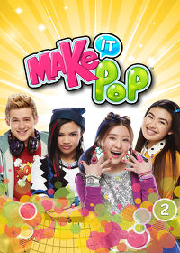 Watch Make It Pop: Season 2 Episode 3 - My Way or the Highway  movie online, Download Make It Pop: Season 2 Episode 3 - My Way or the Highway  movie