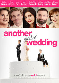 Watch Another Kind of Wedding 2018 movie online, Download Another Kind of Wedding 2018 movie