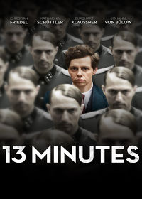 Watch 13 Minutes 2017 movie online, Download 13 Minutes 2017 movie