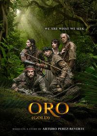 Watch Oro 2017 movie online, Download Oro 2017 movie