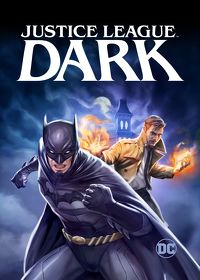 Watch Justice League Dark 2016 movie online, Download Justice League Dark 2016 movie
