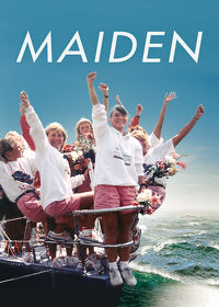 Watch Maiden 2019 movie online, Download Maiden 2019 movie