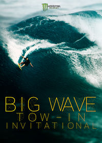 Watch Monster Energy Big Wave Tow-In Invitational 2019 movie online, Download Monster Energy Big Wave Tow-In Invitational 2019 movie