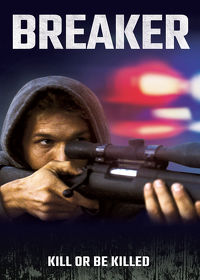Watch Breaker 2019 movie online, Download Breaker 2019 movie