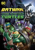 Watch Batman vs. Teenage Mutant Ninja Turtles 2019 movie online, Download Batman vs. Teenage Mutant Ninja Turtles 2019 movie