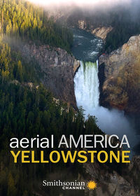Watch Aerial America: Yellowstone 2019 movie online, Download Aerial America: Yellowstone 2019 movie