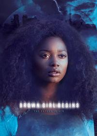 Watch Brown Girl Begins 2018 movie online, Download Brown Girl Begins 2018 movie