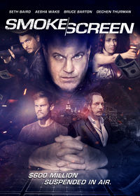 Watch Smoke Screen 2017 movie online, Download Smoke Screen 2017 movie