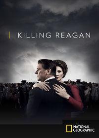 Watch Killing Reagan 2016 movie online, Download Killing Reagan 2016 movie