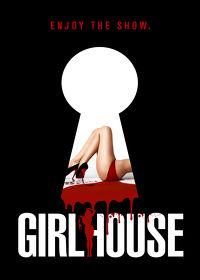 Watch GirlHouse 2015 movie online, Download GirlHouse 2015 movie