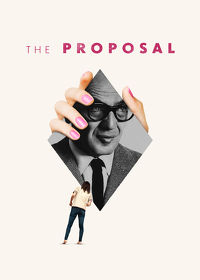 Watch The Proposal 2019 movie online, Download The Proposal 2019 movie
