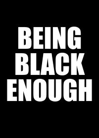 Watch Being Black Enough or (How to Kill a Black Man) 2017 movie online, Download Being Black Enough or (How to Kill a Black Man) 2017 movie