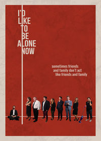 Watch I'd Like to Be Alone Now 2019 movie online, Download I'd Like to Be Alone Now 2019 movie