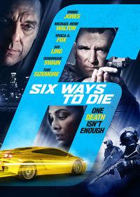 Watch 6 Ways to Die 2015 movie online, Download 6 Ways to Die 2015 movie