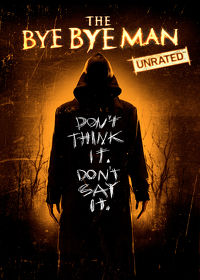Watch The Bye Bye Man (Unrated) 2017 movie online, Download The Bye Bye Man (Unrated) 2017 movie