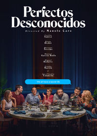Watch Perfectos Desconocidos (Perfect Strangers) 2019 movie online, Download Perfectos Desconocidos (Perfect Strangers) 2019 movie