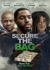 Watch Secure The Bag 2019 movie online, Download Secure The Bag 2019 movie
