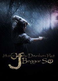 Watch Master of the Drunken Fist: Beggar So 2016 movie online, Download Master of the Drunken Fist: Beggar So 2016 movie