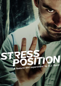 Watch Stress Position 2013 movie online, Download Stress Position 2013 movie