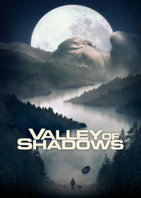 Watch Valley of Shadows 2018 movie online, Download Valley of Shadows 2018 movie