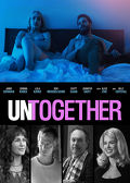 Watch Untogether 2019 movie online, Download Untogether 2019 movie